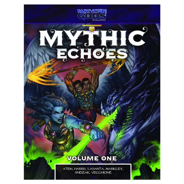 Part Time Gods: Mythic Echoes Volume One