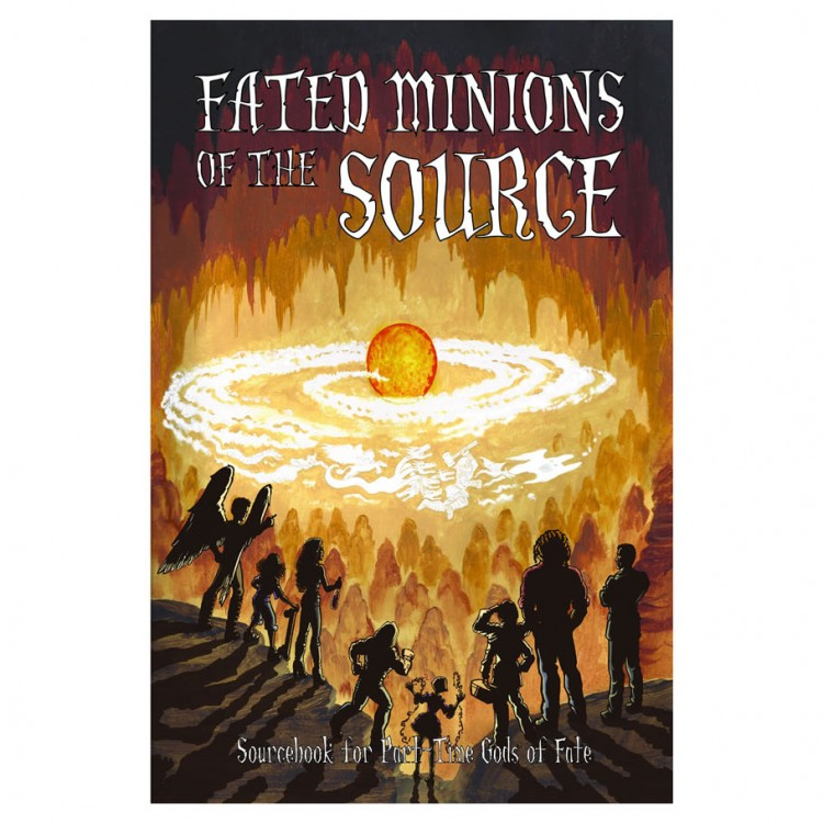 Minions of the Source of Fate