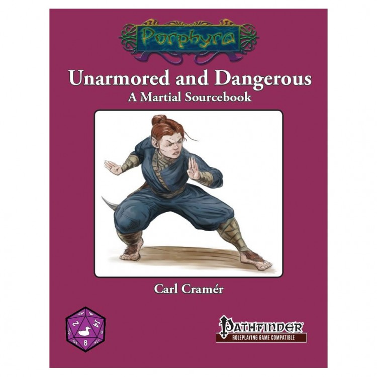 Unarmored and Dangerous (PF)
