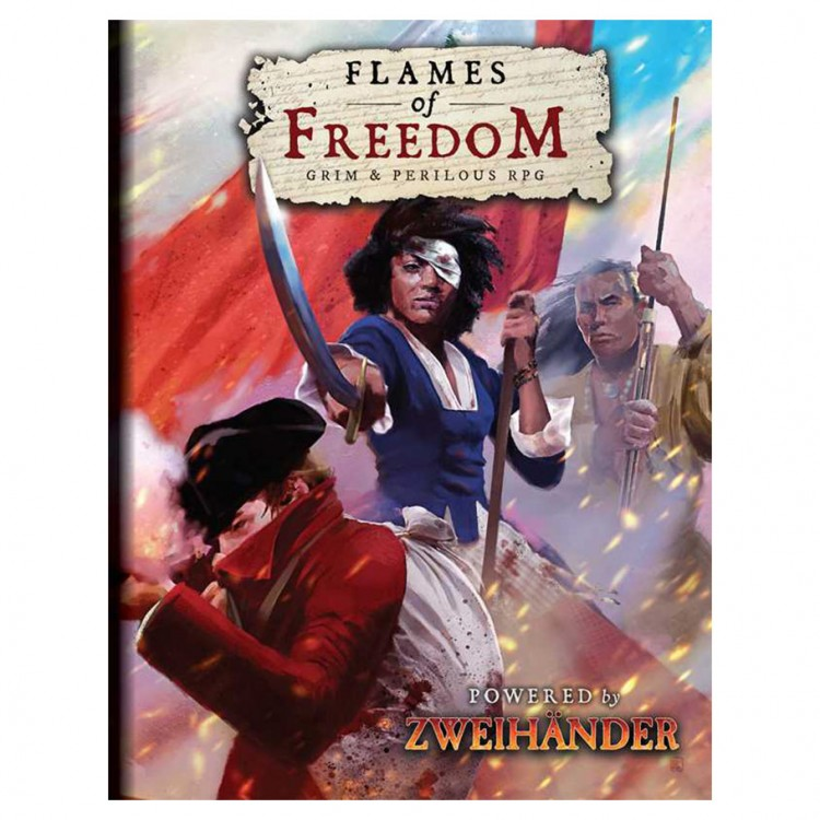 Flames of Freedom Grim & Perilous RPG