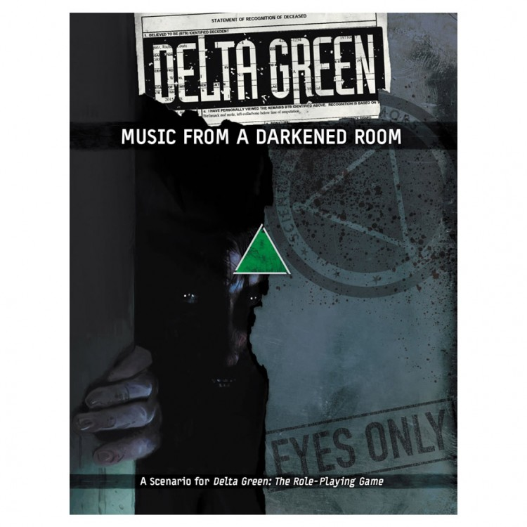 Delta Green: Music From a Darkened Room