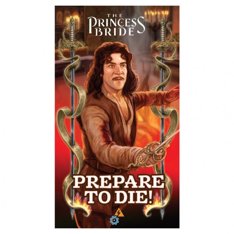 The Princess Bride Prepare To Die