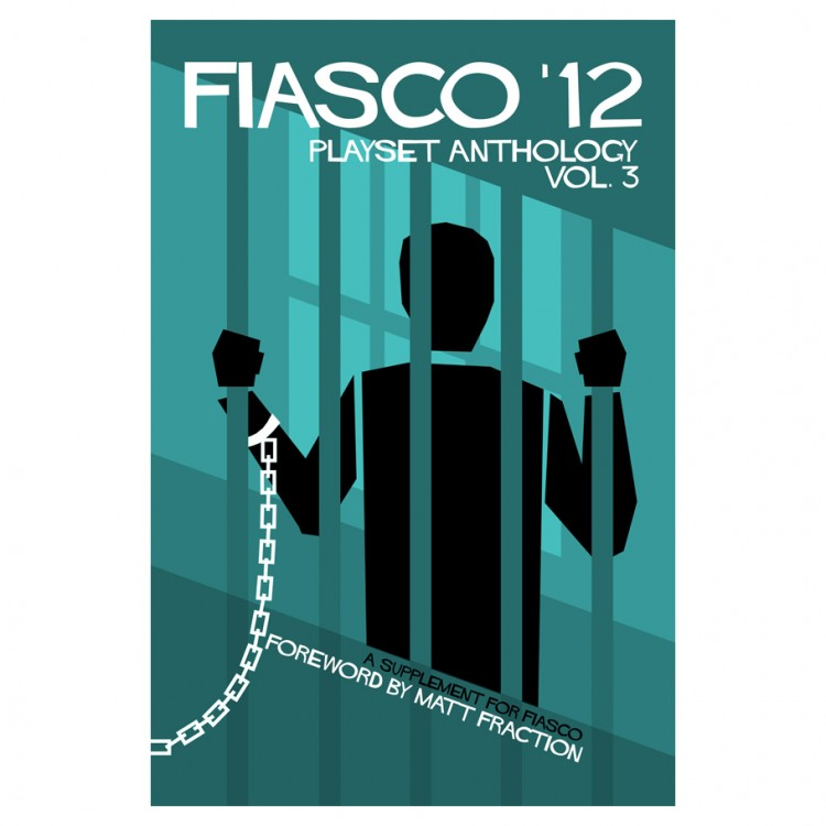FIASCO '12: Playset Anthology Vol. 3