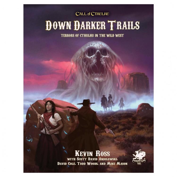 CoC: 7E: Down Darker Trails