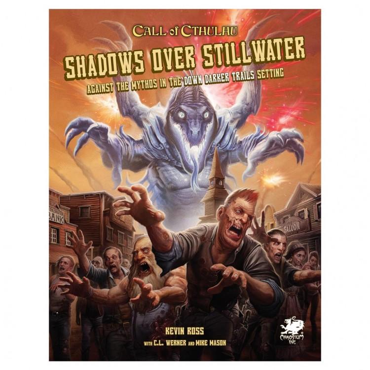 CoC: Shadows Over Stillwater