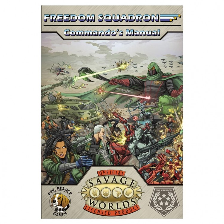 Freedom Squadron: Commando's Manual