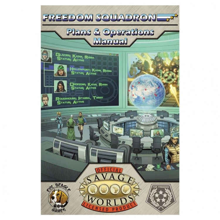 Freedom Squadron: Plans & Op Manual