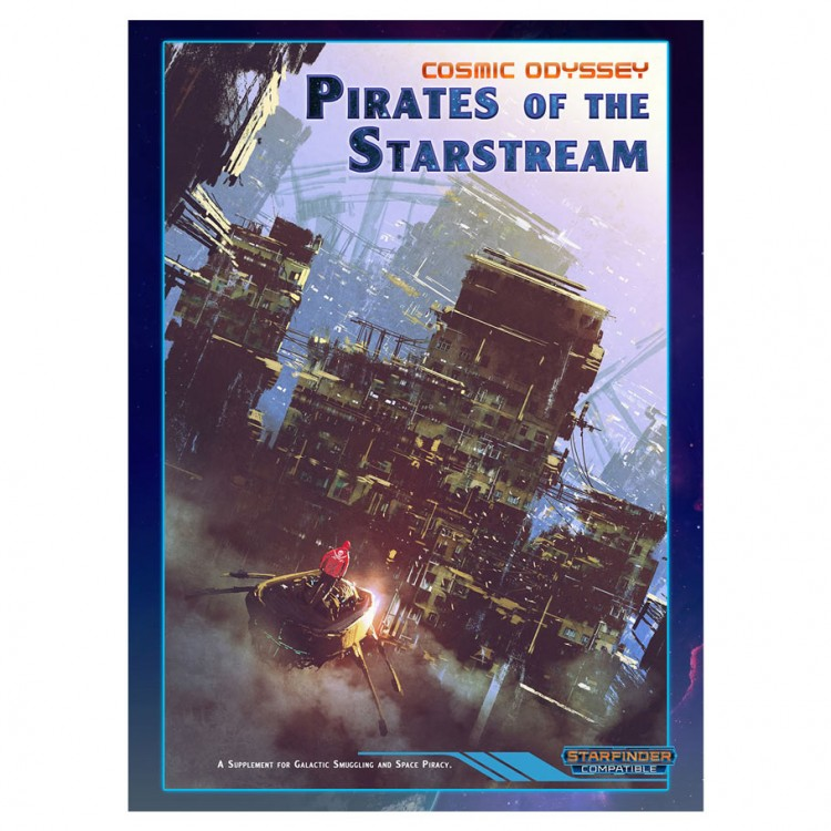 SFRPG: CO: Pirates of the Starstream