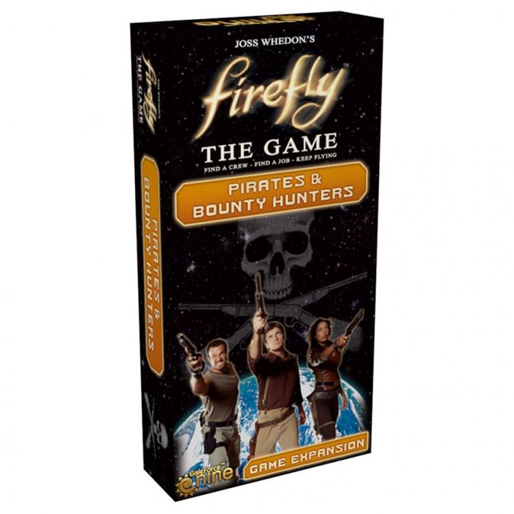 Firefly: Pirates & Bounty Hunters Exp.