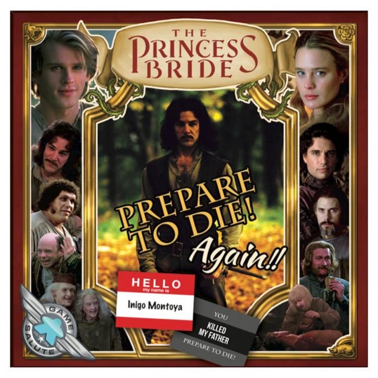 Princess Bride: Prepare to Die! Again!