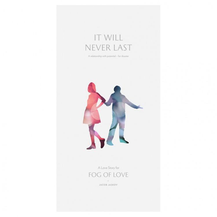 Fog of Love: It Will Never Last