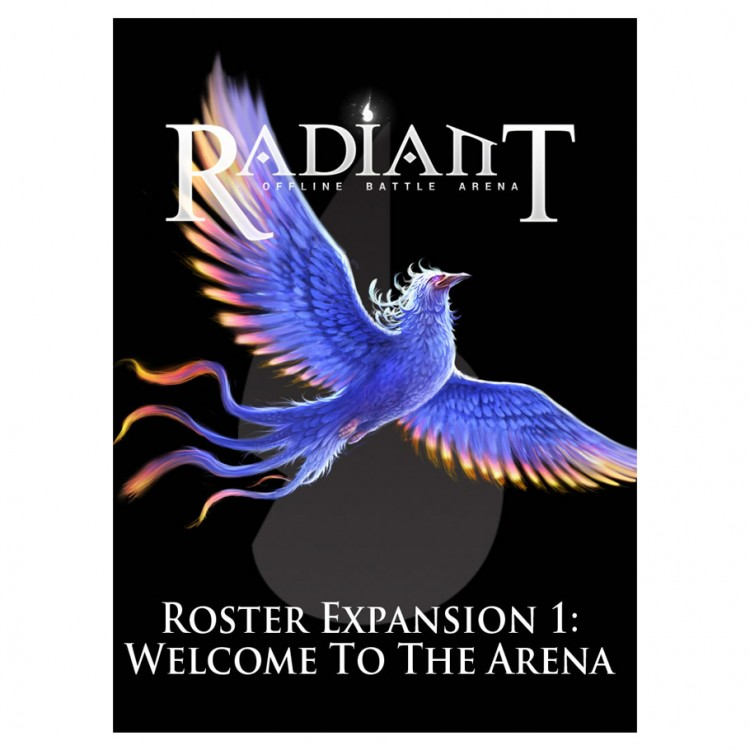 Radiant: Roster Exp 1: Welcome to Arena