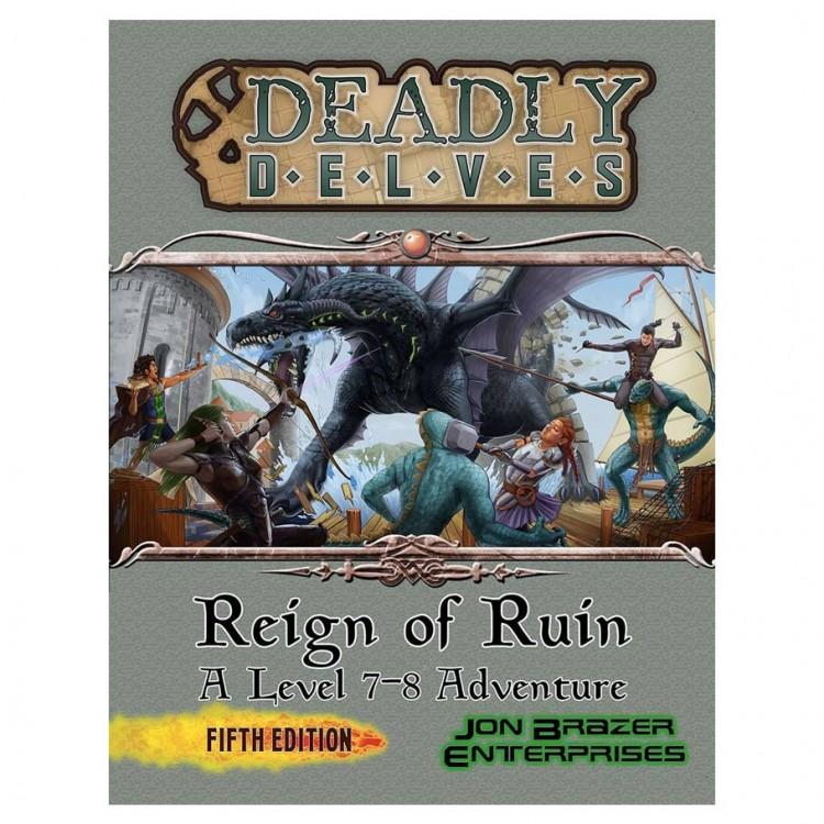 5E: Deadly Delves: Reign of Ruin