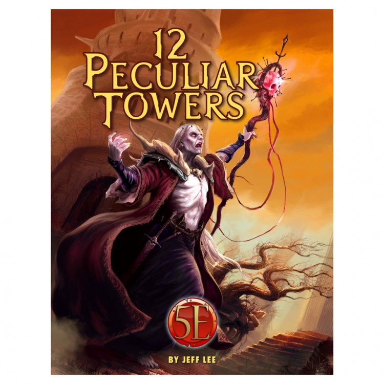 5E: Twelve Peculiar Towers
