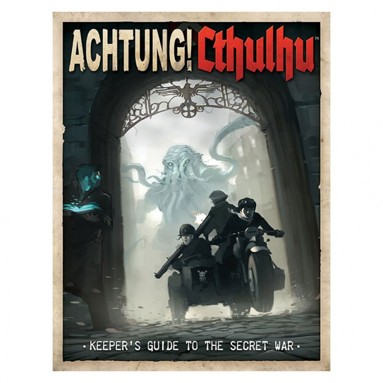 Achtung! Cthulhu: Keeper's Guide (HC)