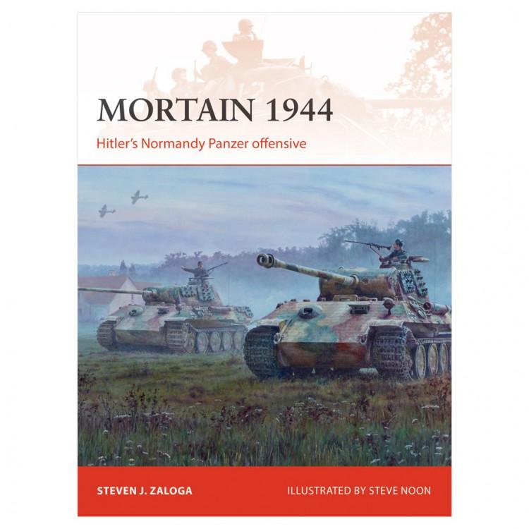 Mortain1944:Hitler's Normandy Panzer Off