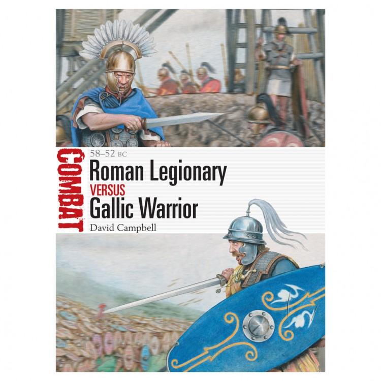 Roman Legionary versus Gallic Warrior
