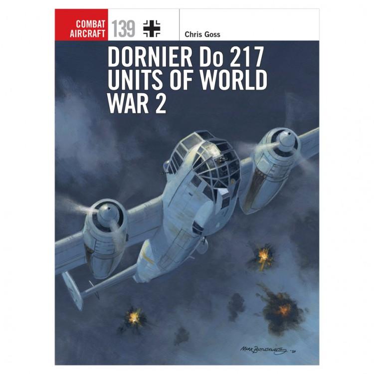 Dornier Do 217 Units of World War 2