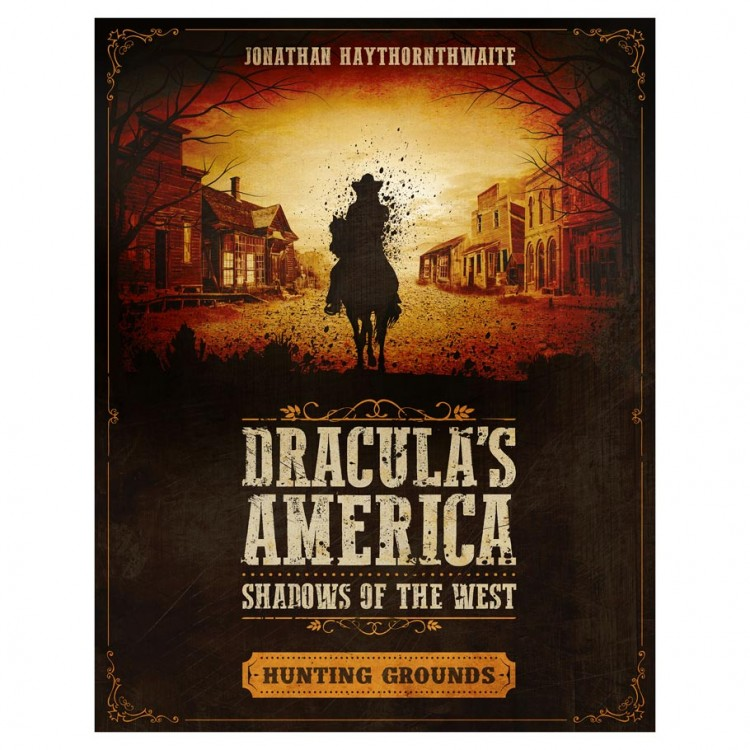 Dracula's America: SotW: Hunting Grounds