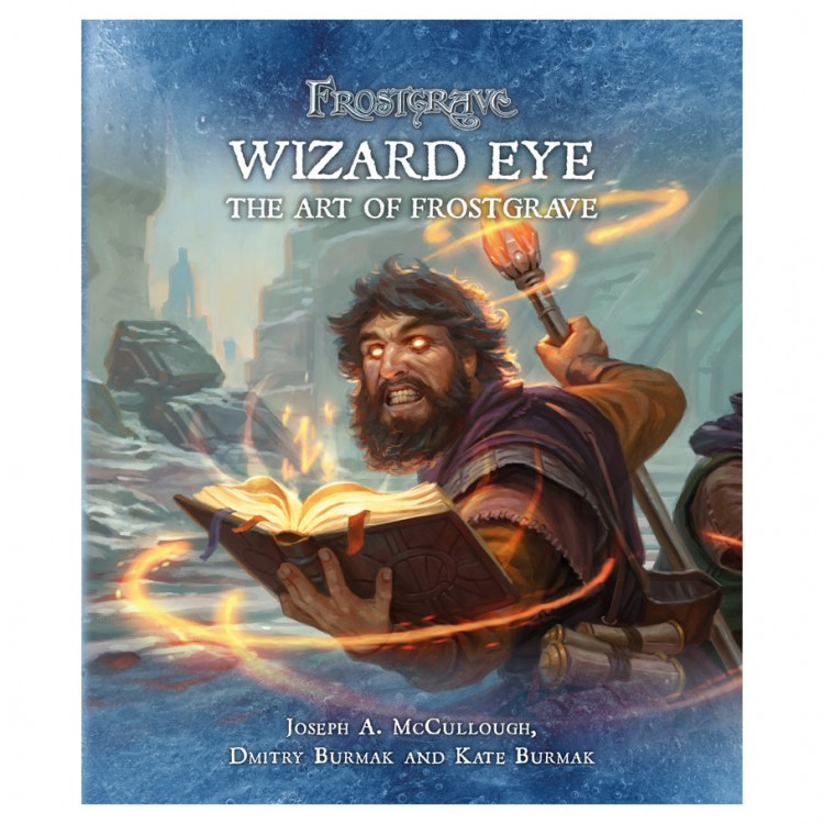 Frostgrave: Wizard Eye: Art of Frost