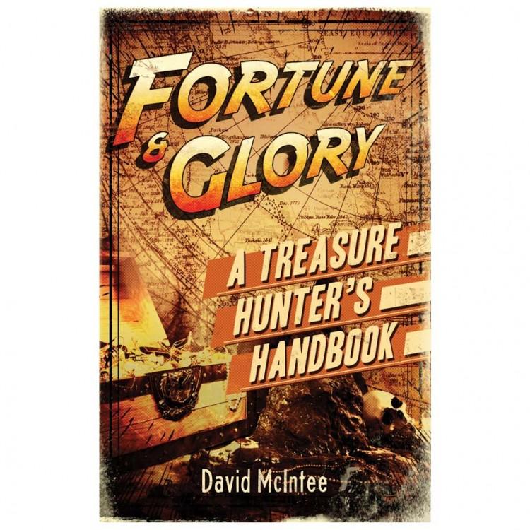 Fortune & Glory: Treasure Hunters Handbk