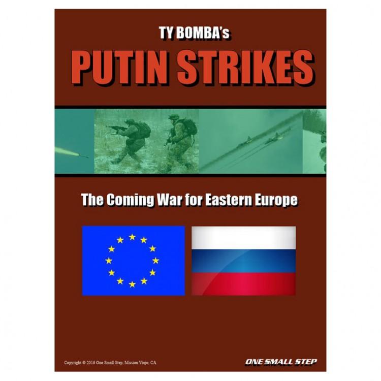 Putin Strikes: Comming War for E.Europe