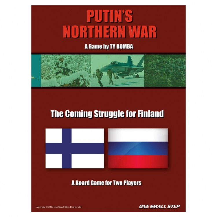 Putin Strikes: Putin's Northern War
