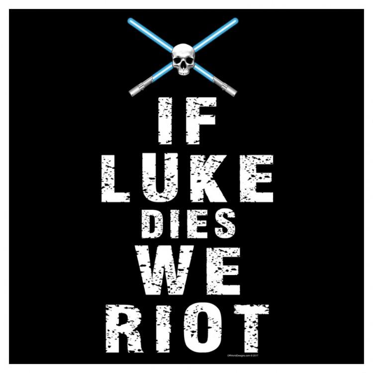 If Luke Dies (2XL)