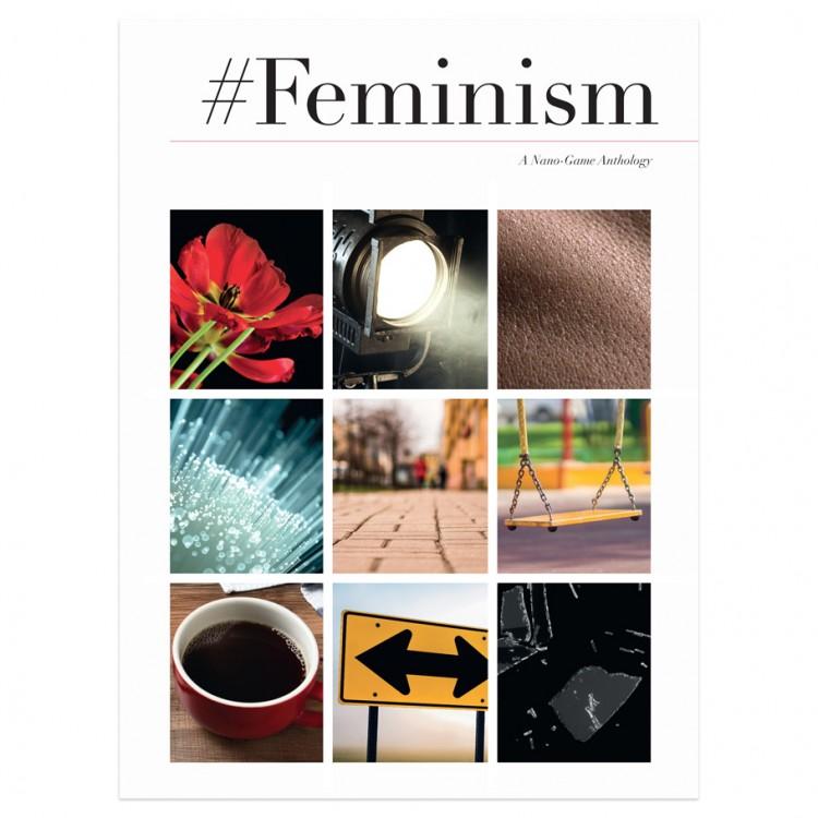 #Feminism: A Nano-Games Anthology