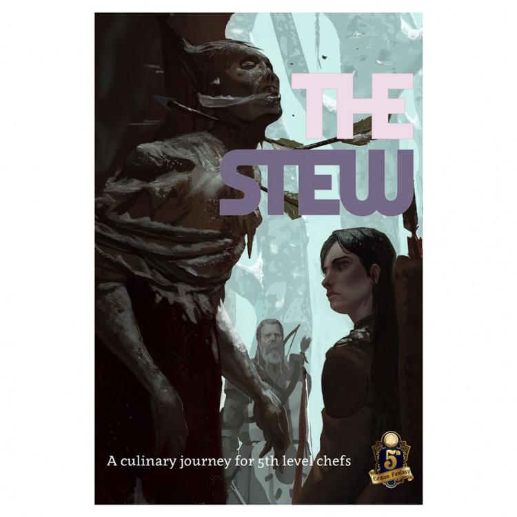 5E: The Stew