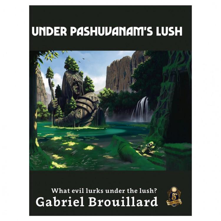 5E: Under Pashuvanam's Lush