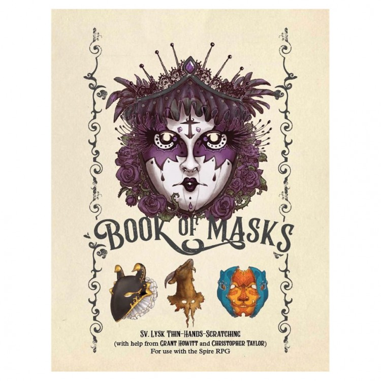 Spire: The Book Of Masks