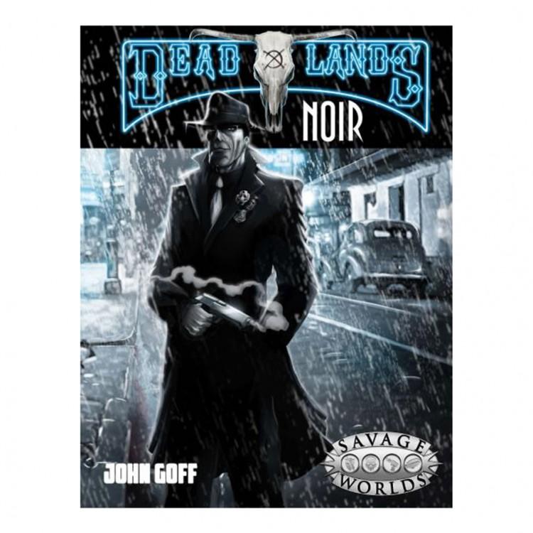 SW: Deadlands: Noir (HC)