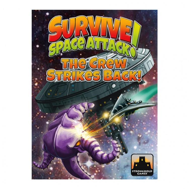 Survive: Space Attack!: The Crew Strike!