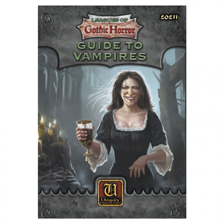Leagues of Gothic Horror: Guide Vampires