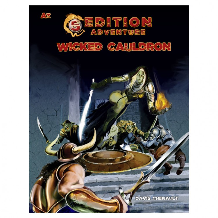 5E: A3 - The Wicked Cauldron