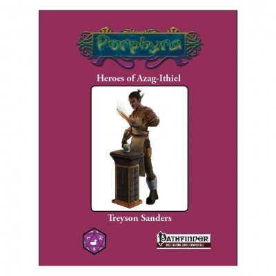 PF: Heroes of Azag-Ithiel