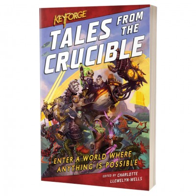 KeyForge: Tales from the Crucible(Novel)