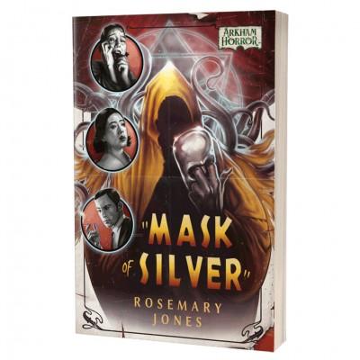 Arkham Horror: Mask of Silver (Novel)