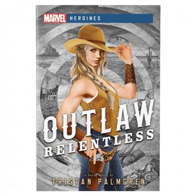 MVL: Heroines: Outlaw: Relentles (Novel)