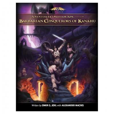 Barbarian Conquerors of Kanahu (HC)