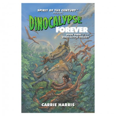 SotC: Dinocalypse Forever (Novel)