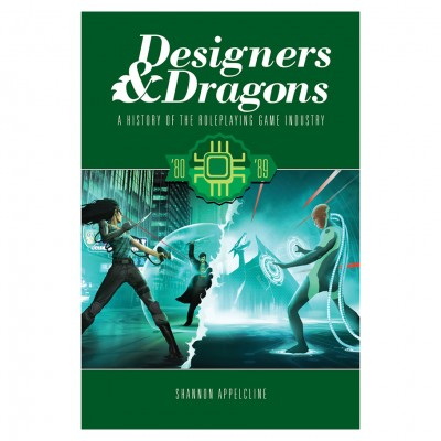 Designers & Dragons: The 80s
