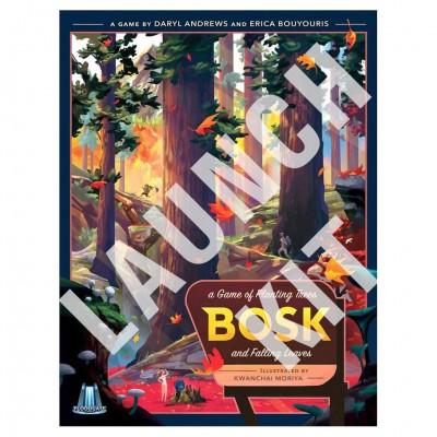 Bosk: Launch Kit