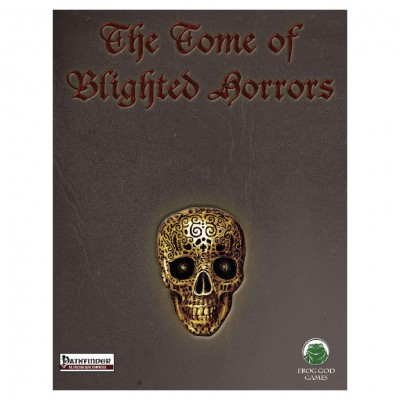 PF: The Blight: Tome of Blighted Horrors