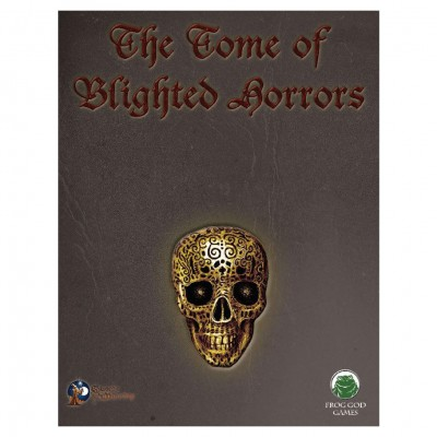 S&W:The Blight: Tome of Blighted Horrors