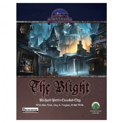 PF: The Lost Lands: The Blight