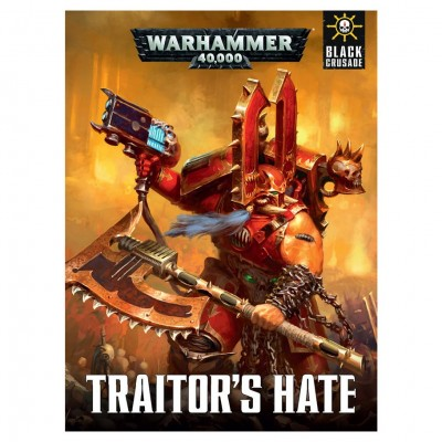 40K: Black Crusade: Traitor's Hate (HC)