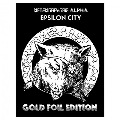 Metamorphosis Alpha: Epsilon City Foil