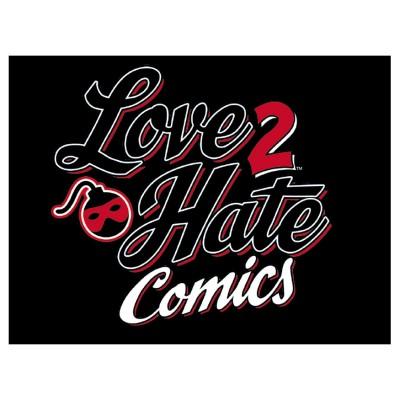 Love 2 Hate: Comics